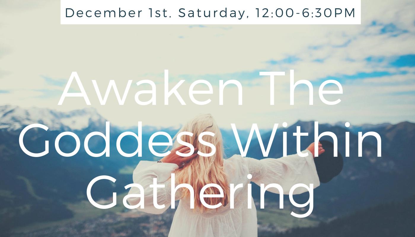 Goddess Gathering December 1, 2018