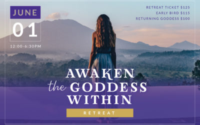 Awaken the Goddess Within Retreat