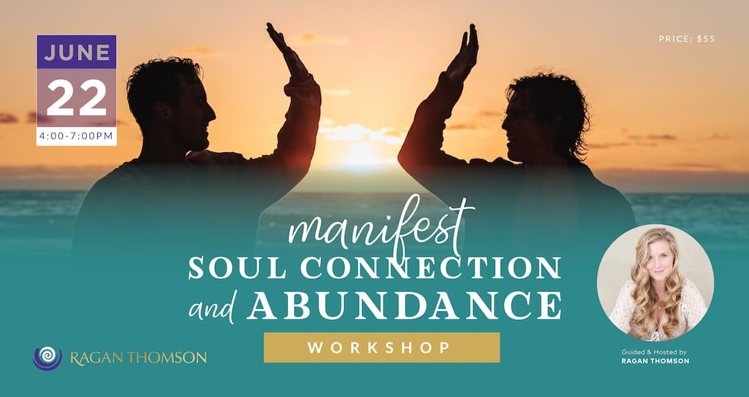 Manifest Soul Connection and Abundance