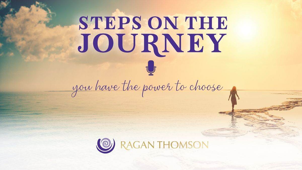 Ragan Thomson Weekly Message You Have The Power To Choose