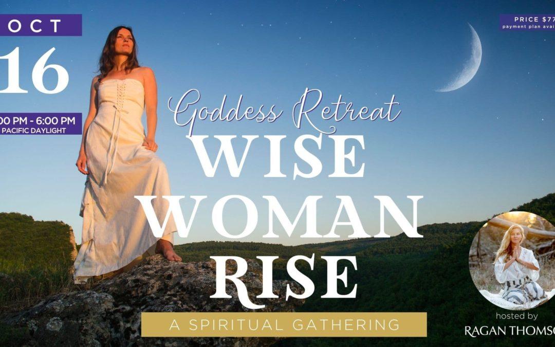 Wise Woman Rise Goddess Retreat Photo